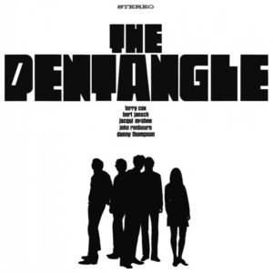 Music from Big Pink — Випуск 12 — The Pentangle